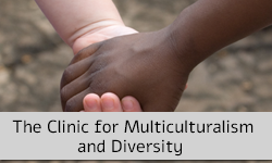 The Clinic for Multiculturalism and Diversity