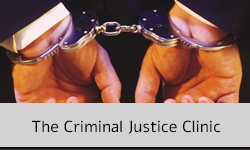 The Criminal Justice Clinic