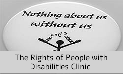 The Rights of People with Disabilities Clinic